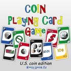 Money (Coins) Identification Card Game ~ like UNO