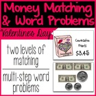 Money Matching & Word Problems {Valentine's Day}