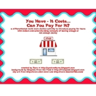 Money Math Center Activity - You Have/It Costs...Can You Pay?