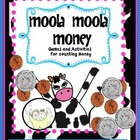 Money: Moola! Moola! Money Games and Activities