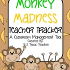 Monkey Madness Teacher Tracker: A Classroom Management Tool