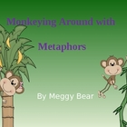 Monkeying Around with Metaphors PowerPoint