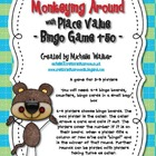 Monkeying Around with Place Value Bingo Game