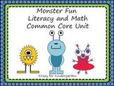 Monster Fun Literacy and Math Common Core Unit