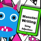 Monster themed Lesson Plans on Adjectives and Writing