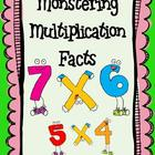 Monstering Multiplication Facts