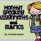 Monthly Speaking Assignments & Rubrics {Common Core}