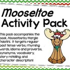 """Mooseltoe"" Activity Pack"