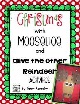 Mooseltoe and Olive the Other Reindeer - Activities