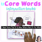 More Core Words:Books to Teach Core Vocabulary to AAC User