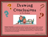 Drawing Conclusions - More