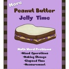 More Peanut Butter Jelly Time Math Word Problems