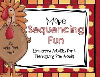 More Sequencing Fun! {Sequencing Activities for 4 Thanksgiving Read Alouds}