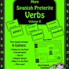More Spanish Preterite Past Tense Verbs Volume II- Games a