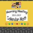 Morning Meeting - Calendar Math 2013-2014 ***Calendar Add-Ons***