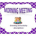 Morning Meeting:  Greetings and Activities