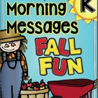 Morning Messages-FALL FUN-Kindergarten