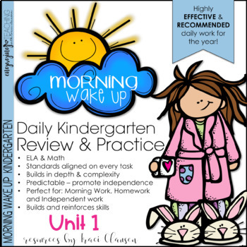 Morning Wake Up Kindergarten Common Core ELA and Math UNIT 1