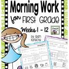 Common Core Morning Work for First Graders Weeks 1 - 12