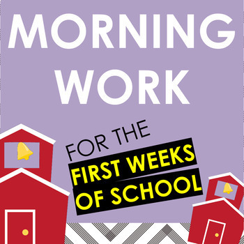 Morning Work for the First Weeks of School - activities/worksheets (10 days)