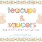 Mother's Day Activities: Teacups & Saucers