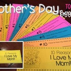 Mother's Day Booklet-10 Reasons I Love My Mom