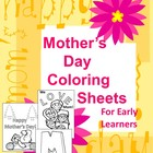 Mother's Day Coloring Sheets for Early Learners
