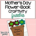 Mother's Day Flower-Book Craftivity Freebie