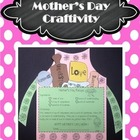 Mother's Day Gift Craftivity and More