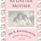 Mother's Day Handouts & Activities: Pre-K, Kindergarten -