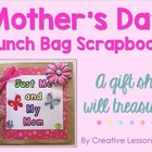Mother's Day Lunch Bag Scrapbook Gift
