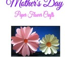 Mother's Day - Paper Flower Craft