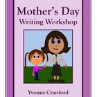 Mother's Day Writing Workshop