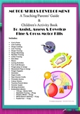 Motor Skills Development ~ Educator's Guide & Kids' Activity Book