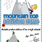 Mountain Top Addition Game! (Great Class or Small Group Ac
