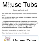 Mouse Tubs -- Noun and Verb Literacy Center