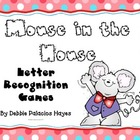 "Letters: ""Mouse in the House"" Letter Recognition Games"
