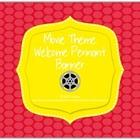 Movie or Hollywood Theme Welcome Pennant Banner