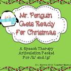Mr. Penguin Gets Ready for Christmas Speech Therapy Articu