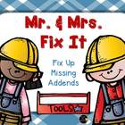 Mr and Mrs Fix It Missing Addends