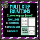 Multi Step Equation: Scavenger Hunt *QR Codes Optional!*