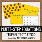 Multi-Step Equations Turkey Trot Bingo!