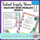 Multi Step Word Problems Task Cards ~School Supply Theme~