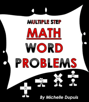 Word Problems (40 multiple step word problems)