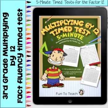 Multiplication 5-Minute Timed Test - Multiplying by 12 and