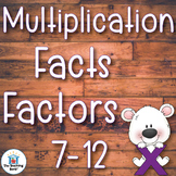 Multiplication Basic Facts 7-12's Factor Practice Sheets