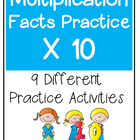 Multiplication Facts  X10 Practice Activities