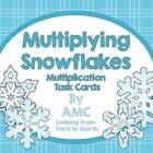 Multiplication Task Cards - Multiplying Snowflakes