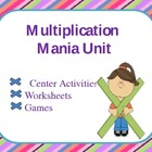 Multiplication Unit 3rd Grade (Centers and Worksheets)