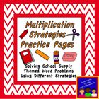 Multiplication Word Problem Strategies Worksheet